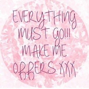 **Everything must go!!**